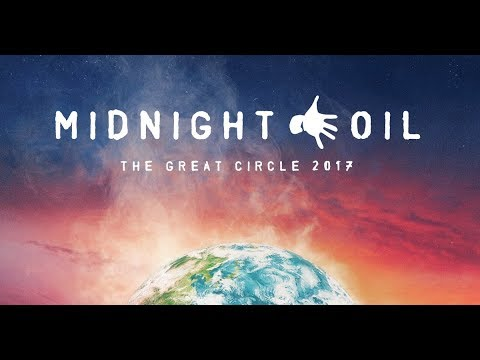 Midnight Oil | Live in the Domain 2017 | Great Circle Tour Mp3