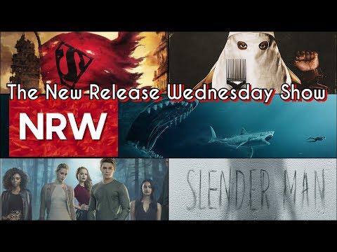 Blackkklansman, The Meg, Slender Man! The New Release Wednesday Show! #NRW!