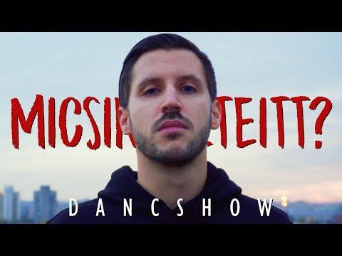 Dancshow - Micsinálszteitt? [Official Video] letöltés