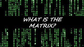 WHAT IS THE MATRIX?: THE TRUTH ABOUT THIS WORLD
