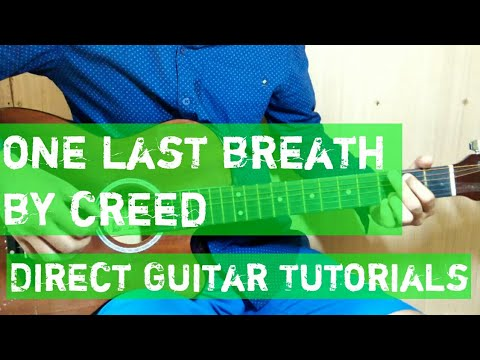 One Last Breath Guitar Tab|Chords Tutorial by Creed - Direct Guitar ...