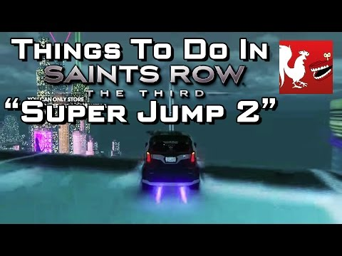 Things to Do In Saint's Row 3 - Super Jump Part 2 | Rooster Teeth