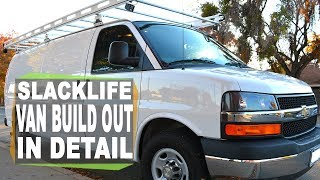My Conversion Van Build out IN DETAIL for living the Slacklife - Chevy Express - Work and Slack Van