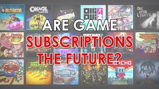 Are Game Subscription Services the Future?