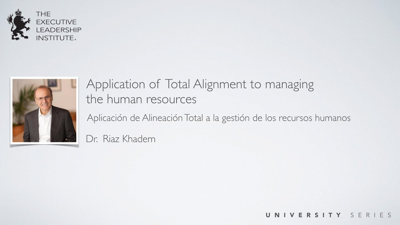 Application of Total Alignment to managing the human resources