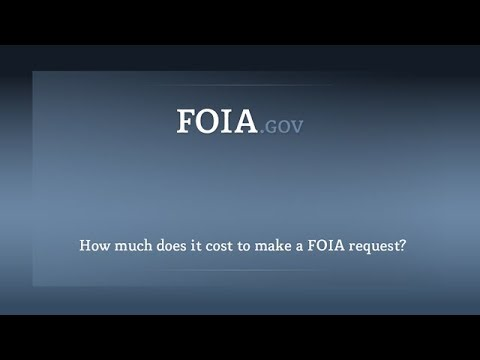 How Much Does It Cost To Make A FOIA Request?