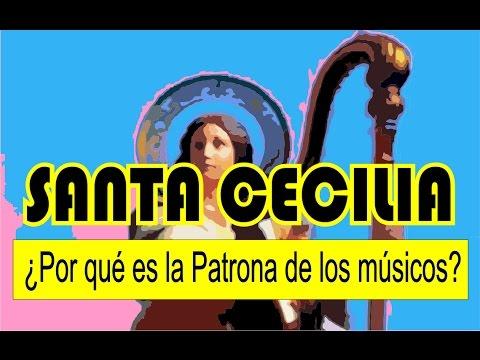 SANTA CECILIA, ¿Por qué es la Patrona de los músicos?