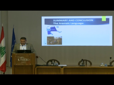 Maronite Foundation- Maronite Academy 2017- USEK university conferences - Mr. Daniel Assaad
