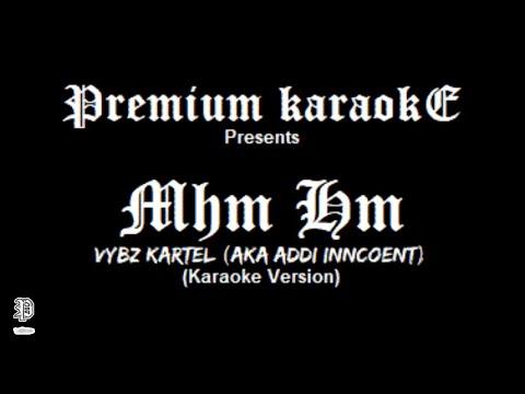 Vybz Kartel - Mhm Hm (Karaoke Version)