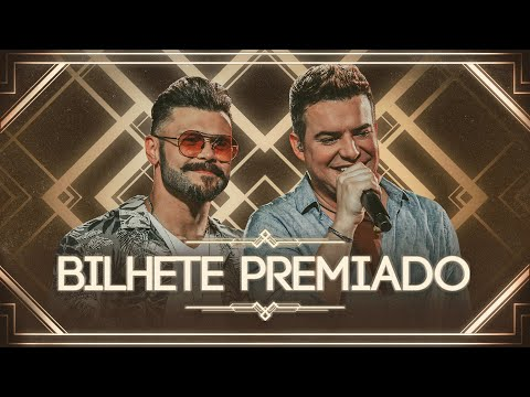 Marcos & Belutti – Bilhete Premiado (Letra)