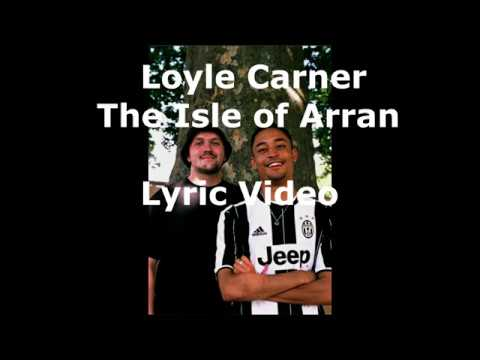 Loyle Carner - The Isle of Arran (Lyric Video)