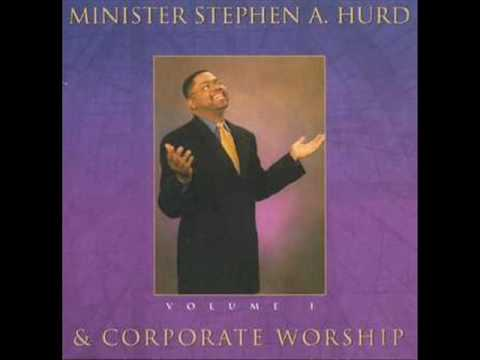 Stephen Hurd - I Gotta Praise!