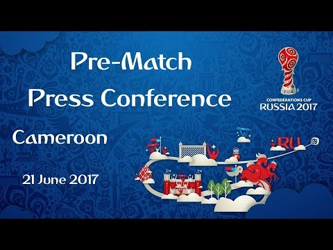 CMR vs. AUS - Cameroon Pre-Match Press Conference