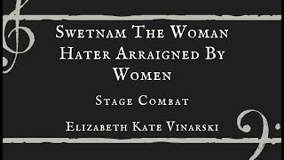 Swetnam The Woman Hater Arraigned By Women - Elizabeth Kate Vinarski and Zed Hopkins