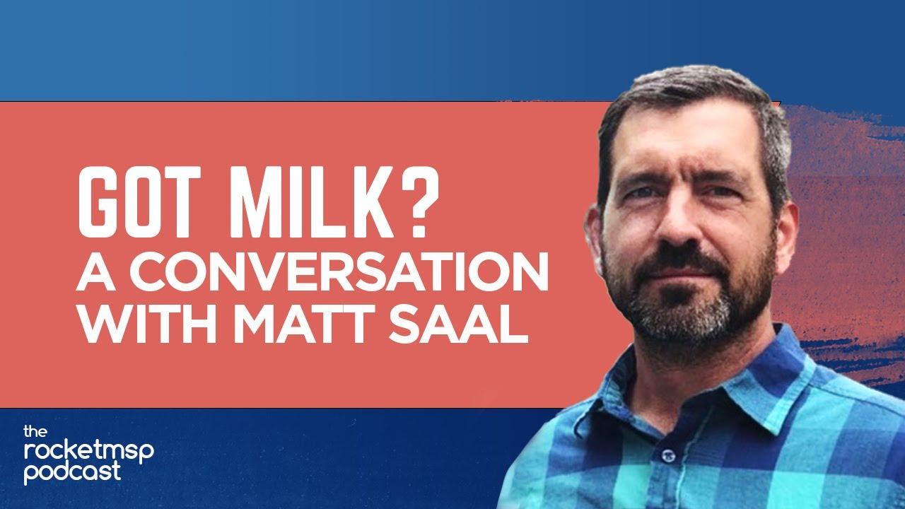 #38 - Matt Saal, a Dairy Farmer