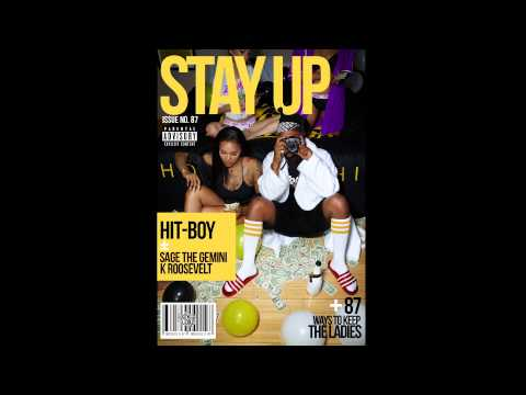 "Hit-Boy - ""Stay Up"" feat. Sage the Gemini and K Roosevelt (Audio)"