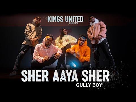 Sher Aaya Sher | Gully Boy | DIVINE |Dance Choreography ||The Kings