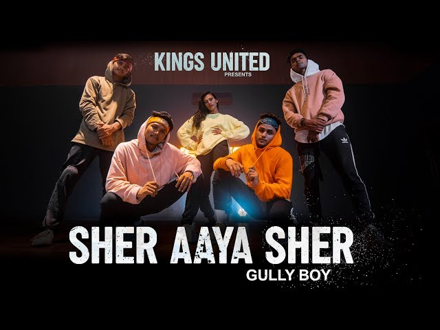 Sher Aaya Sher | Gully Boy | DIVINE |  Dance Choreography ||  The Kings