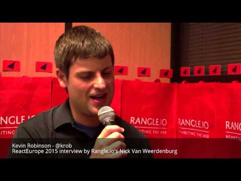 Kevin Robinson's interview at ReactEurope 2015 by Rangle.io