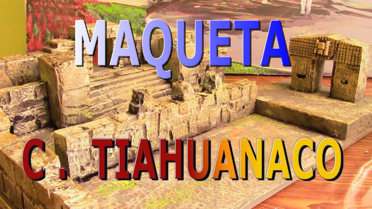 Como Pintar Una Maqueta De La Cultura Tiahuanaco