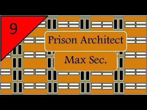 Prison Architect Max Sec  