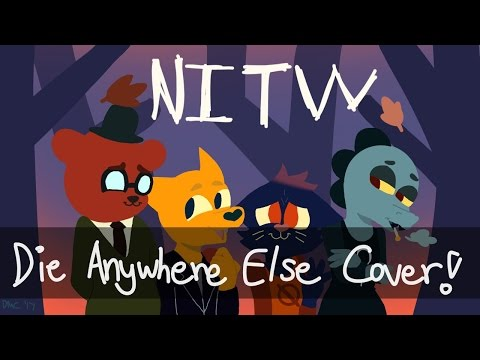 Night In The Woods - Die Anywhere Else (Cover)