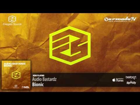 Audio Bastardz - Bionic (Original Mix)