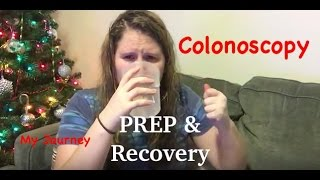 The Prep and Recovery of a Colonoscopy: My Journey