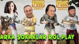 Arka Sokaklar Rol Play | PUBG Mobile