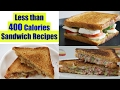 4 Healthy Sandwich Recipes | Weight Loss Recipes | Healthy Breakfast Ideas in Hindi