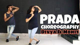 PRADA | Jass Manak | Dance | Choreography | Divya & Mohit