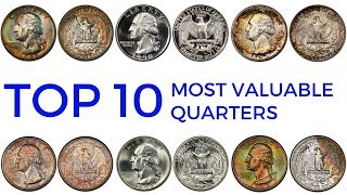 TOP 10 MOST VALUABLE QUARTERS IN CIRCULATION - Rare Washington Quarters in Your Pocket Change Worth
