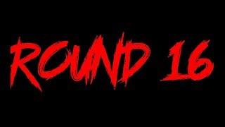 BOTD | FIRST ROOM | Round 16