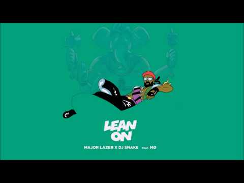 Major Lazer & DJ Snake  Lean On Ft MØ 2 Hour Mix