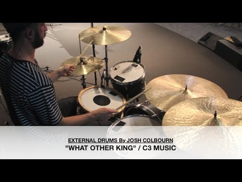 WHAT OTHER KING / C3 MUSIC / DRUM COVER