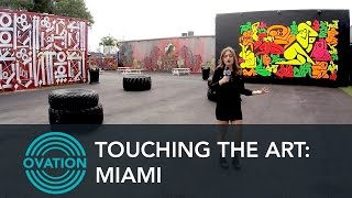 Touching the Art: Miami - Episode 5 - The Miami Effect - Ovation