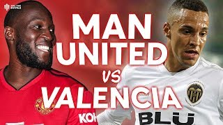 Manchester United vs Valencia UEFA CHAMPIONS LEAGUE PREVIEW!