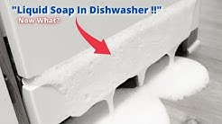 Liquid Soap in Dishwasher? Here's How To Fix It
