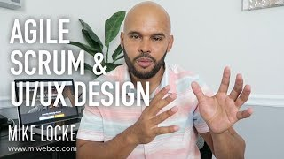 Agile Scrum Development Process and How UI/UX Design Fit In