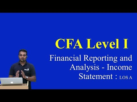 2017 : CFA Level 1: Financial Reporting and Analysis - Income Statement : LOS A