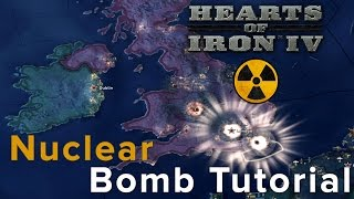 Hearts of Iron 4: Nuclear Bomb Tutorial<