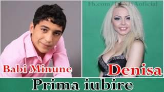 DENISA si BABI MINUNE - Prima Iubire (audio oficial)