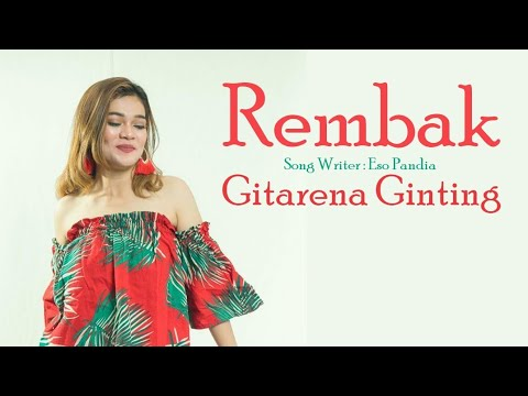lagu-karo-terbaru-rembak---gitarena-br-ginting-[official-music-video]