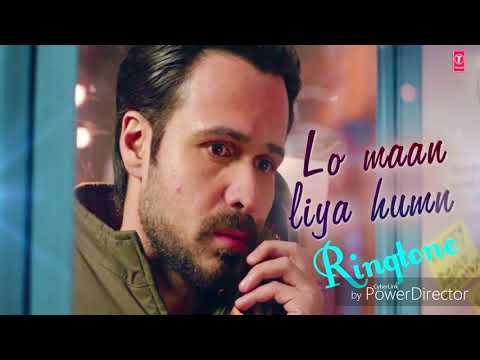 Lo Maan Liya - New Bollywood Song RingTone - Film -( Raaz Reboot )