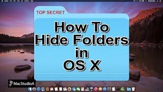 How To Hide Folders In Mac OS X