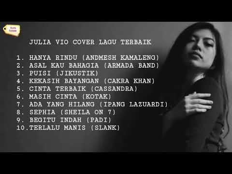 Kumpulan Lagu Terbaik - Cover Julia VIO - Full Album