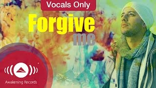 Maher Zain - Forgive Me | Vocals Only (Lyrics)