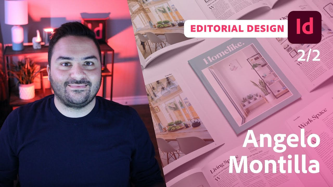 Designing an Interactive Lifestyle Magazine with Angelo Montilla - 2 of 2