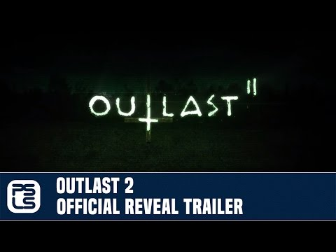 Outlast 2 -- Official Red Barrels Announcement Trailer