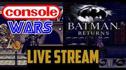 Batman Returns - Console Wars Live Stream